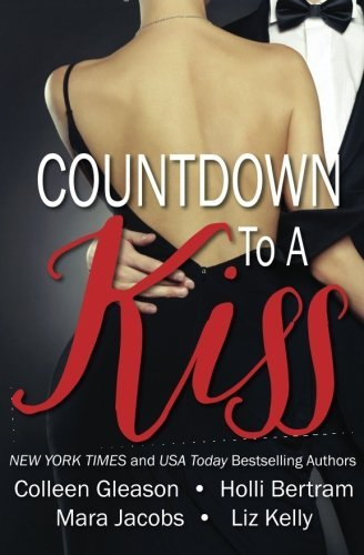 Countdown To A Kiss (A New Year's Eve Anthology) by Colleen Gleason (2012-11-23)