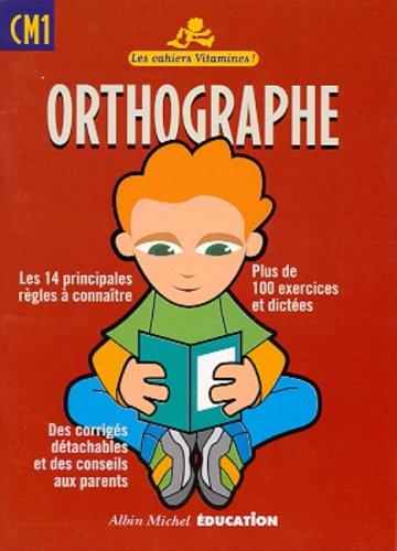 Orthographe CM1