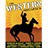 The Western MEGAPACK®: 25 Classic Western Stories