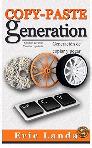copy-paste-generation-generacion-de-copiar-y-pegar-spanish-version-spanish-edition