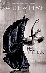 Dance With Me by Heidi Cullinan (2015-09-08)