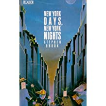 New York Days, New York Nights (Picador Books)