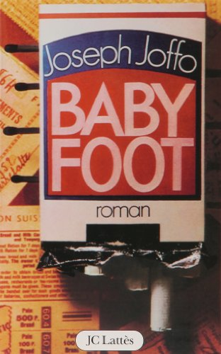 Baby-foot par Joseph Joffo