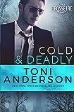 Cold & Deadly: FBI Romantic Suspense (Cold Justice ~ Crossfire, Band 1)