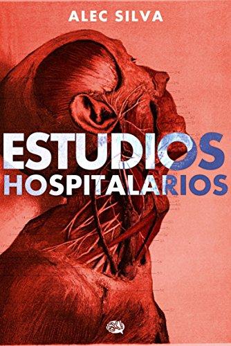 Estudios Hospitalarios por Alec Silva