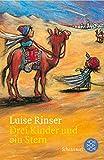 Drei Kinder und ein Stern von Luise Rinser