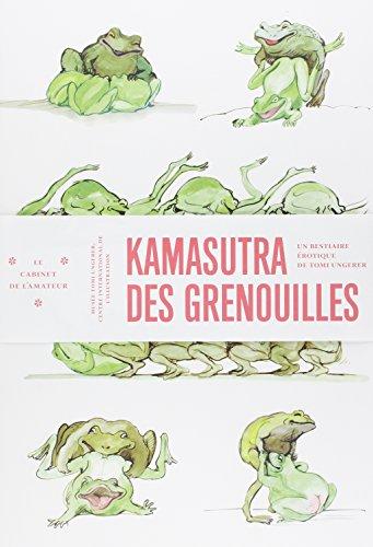 Kamasutra des grenouilles : Un bestiaire érotique de Tomi Ungerer (Le cabinet de l'amateur) por Tomi Ungerer