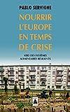 Nourrir l'Europe en temps de crise - Vers des systèmes alimentaires résilients