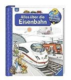 Alles über die Eisenbahn (Wieso? Weshalb? Warum?, Band 8) - Patricia Mennen