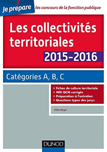 Les collectivités territoriales 2015-2016 - 5e éd. - Catégories A, B, C