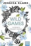 Wild Games - In deinen starken Armen: Roman (Wild-Games-Reihe, Band 3) von Jessica Clare