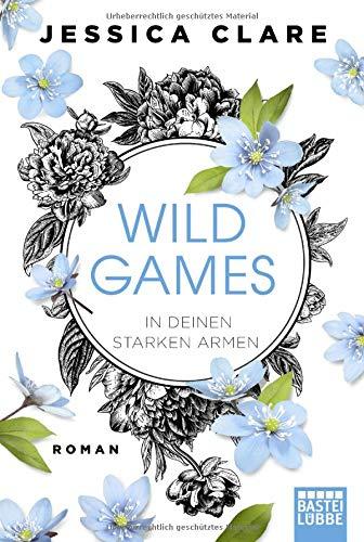 Buchseite und Rezensionen zu 'Wild Games - In deinen starken Armen' von Jessica Clare