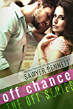 Off Chance (The Off Series Book 5)