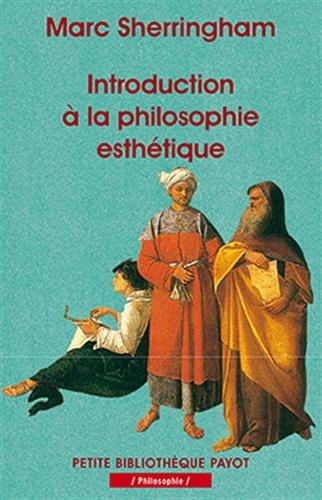 Introduction à la philosophie esthétique par Marc Sherringham