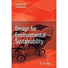 Design for Environmental Sustainability by Carlo Arnaldo Vezzoli (2010-08-03)