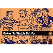 Dykes to Watch Out for by Alison Bechdel (1986-11-06)