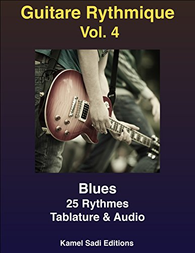 Guitare Rythmique Vol. 4: Blues