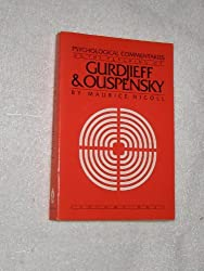 Psychological Commentaries on the Teaching of Gurdjieff and Ouspensky: v. 1 by Maurice Nicoll (1991-01-30)
