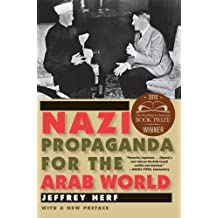 Nazi Propaganda for the Arab World by Jeffrey Herf (2011-01-07)
