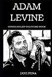 Adam Levine Stress Relief Coloring Book