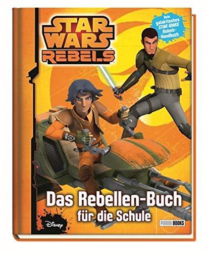 s Rebellen-Buch für die Schule: Schulplaner für Star Wars-Fans ()