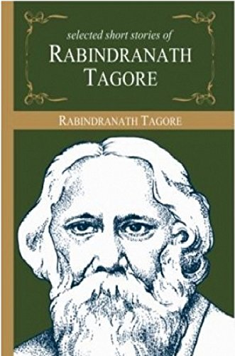 Selected Stories of Rabindranath Tagore (Master\'s Collections)