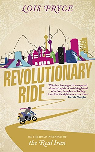 revolutionary-ride-on-the-road-in-search-of-the-real-iran