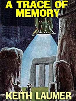 A TRACE OF MEMORY by [Laumer, Keith]