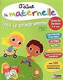 j aime la maternelle tout le programme grande section by collectif 2014 01 02