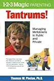 Best Libros En Parentings - Tantrums: Managing Meltdowns in Public and Private Review