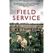 Field Service by Robert Edric (2016-07-14)