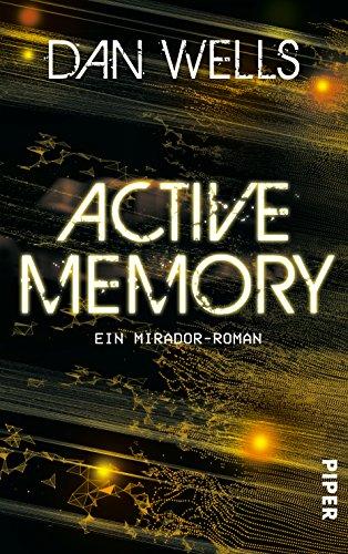 Active Memory: Ein Mirador-Roman