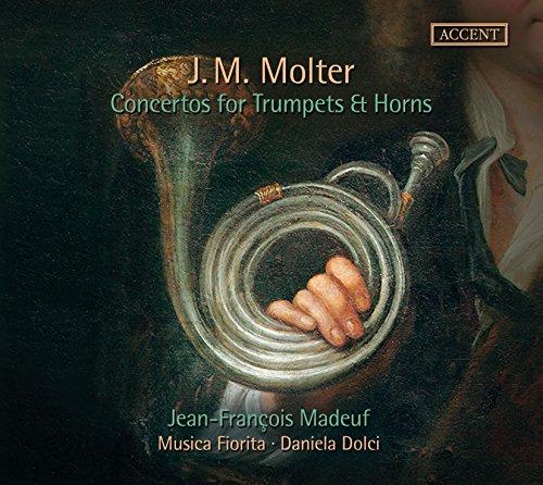 Molter: Trompeten- und Hornkonzerte - Concertos for Trumpets & Horns