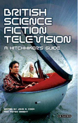 British Science Fiction Television: A Hitchhiker's Guide (Popular TV Genres) by John R. Cook (28-Oct-2005) Paperback