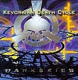 Songtexte von Kevorkian Death Cycle - Dark Skies