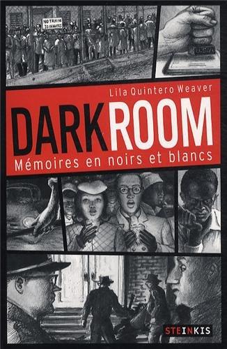 Darkroom - Mémoires en noirs et blancs