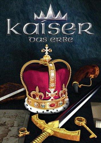 Kaiser: Das Erbe