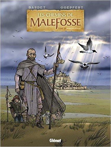 Les Chemins de Malefosse - Tome 23 : Poisons d'Italie de Daniel Bardet ,Brice Goepfert (Illustrations) ( 21 octobre 2015 )