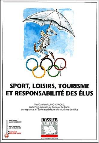Sport, loisirs, tourisme et responsabilité des élus