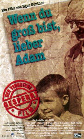 Wenn Du groß bist, lieber Adam [VHS]