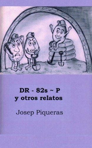 DR – 82s ~ P y otros relatos por Josep Piqueras