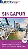 MERIAN live! Reiseführer Singapur: Mit Extra-Karte zum Herausnehmen