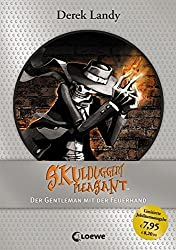 Skulduggery Pleasant - Der Gentleman mit der Feuerhand: Jubiläums-Ausgabe