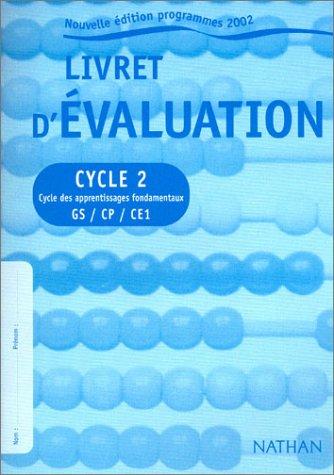 Livret d'évaluation, cycle 2 par Collectif