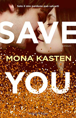 Save you (versione italiana) di [Kasten, Mona]