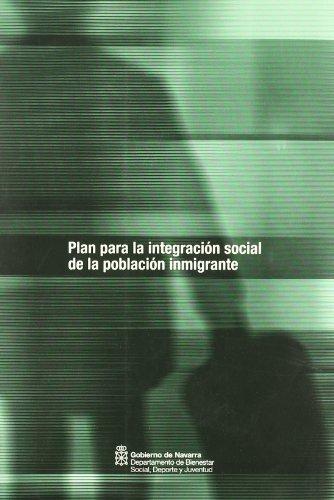 Planpara la integracion social de la poblacion inmigrante