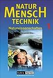 Duden Natur - Mensch - Technik - Naturwissenschaften: Natur - Mensch - Technik, Bd.1, Klasse 7