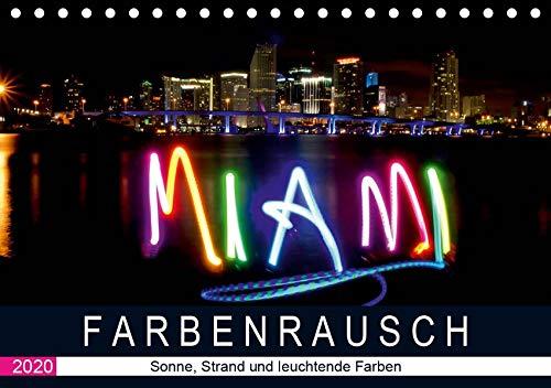 Farbenrausch in Miami Beach (Tischkalender 2020 DIN A5 quer): Miami Beach: Sonne, Strand und leuchtende Farben (Monatskalender, 14 Seiten ) (CALVENDO Orte)