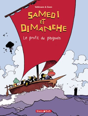 Samedi et Dimanche, tome 3 : Le profil du pingouin