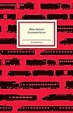 Eisenbahnfahren (Insel-Bücherei) - Peter Bichsel